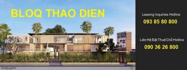 THE BLOQ 19 Tran Ngọc Dien street, Thao Dien, D2